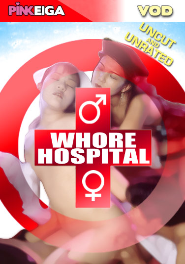 Whore Hospital  -SD- DOWNLOAD TO OWN